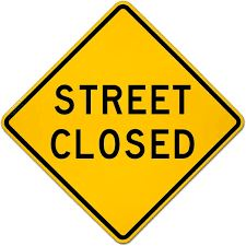 Yellow Street Closed sign